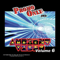 Ambient Video, Volume 6